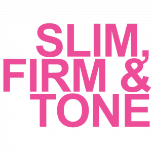 slim, firm and tone